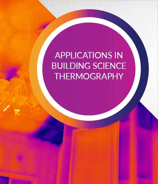Infrared Training for Applications in Building Science Thermography