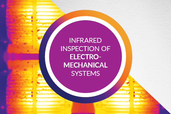 Infrared Inspection of Electro-Mechanical Systems – Online Course
