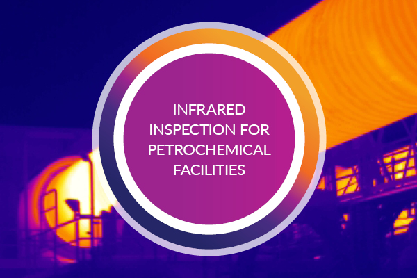 Infrared Inspection of Petrochemical Facilities – Online Course